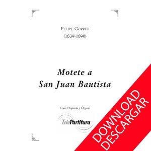 Motete a San Juan Bautista - Felipe Gorriti